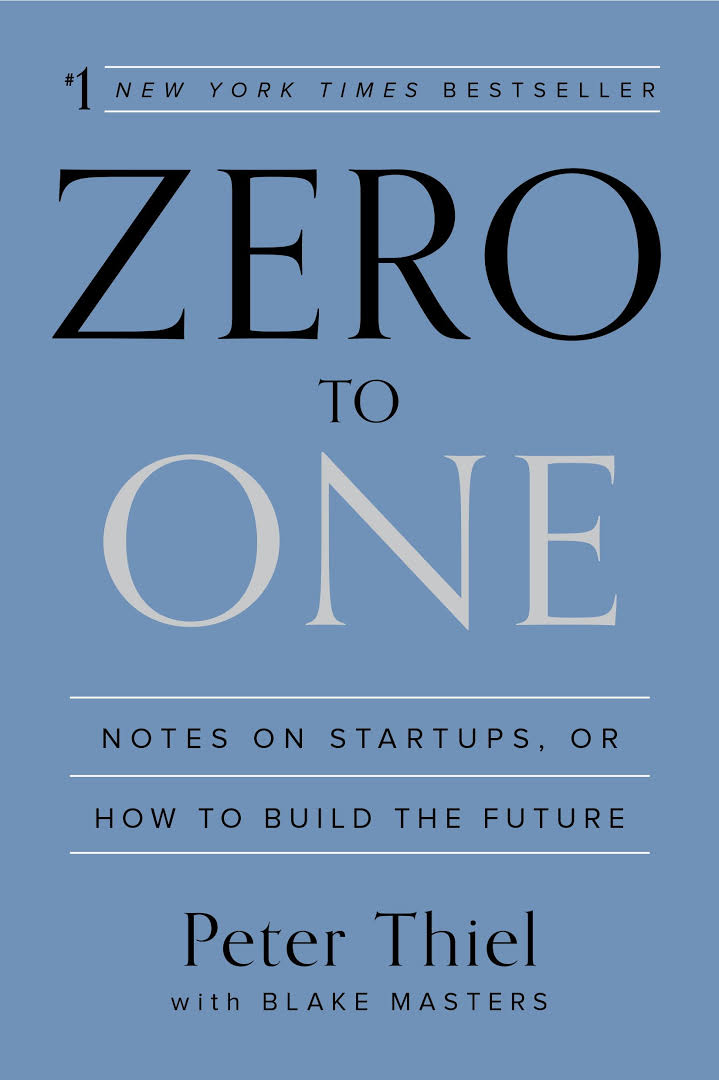 Peter Thiel – Zero To One